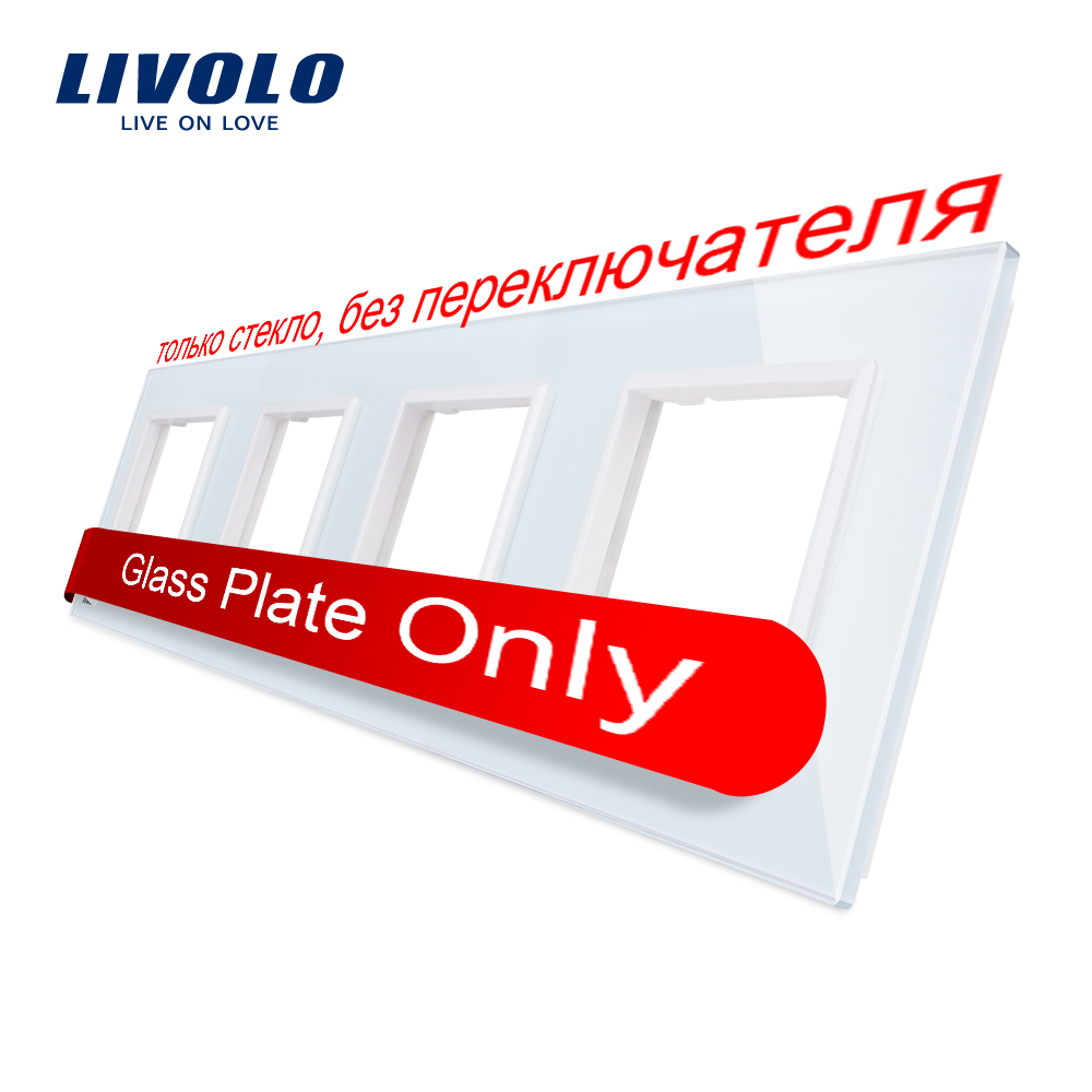 Livolo Luxo Cristal Branco Painel De Interruptores de Vidro, 294mm * 80mm, padrão DA UE, quadruple C7-4SR-11 Do Painel de Vidro Para Tomada de Parede