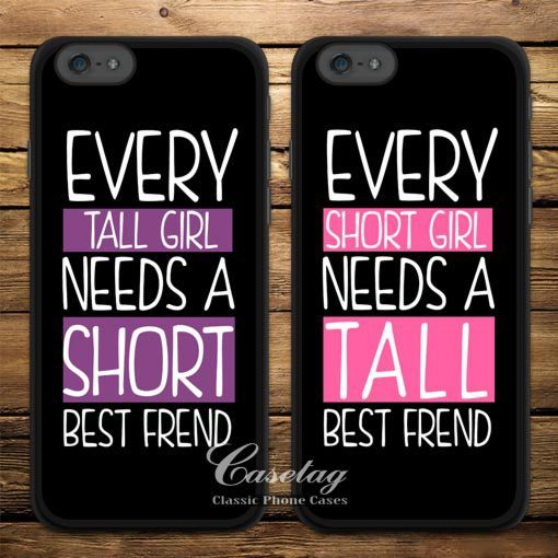 Tall And Short Girls Best Friend Case For Apple iPhone 6 6