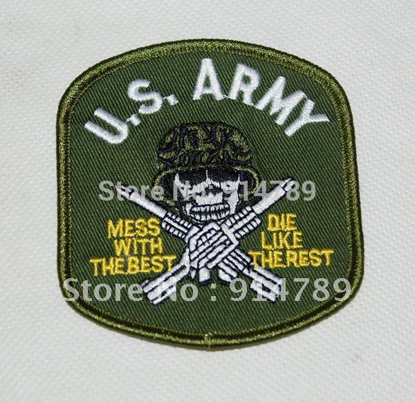 VIETNAM WAR EMBROIDERED PATCH US ARMY MESS WITH THE BEST DIE LIKE REST -32027