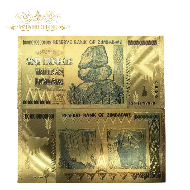 10pcs lot Zimbabwe One Hundred Trillion Dollars Gold Banknote in 24k Gold Plated With 99 9 metal Pure Gold For Collection in Gold Banknotes from Home Garden