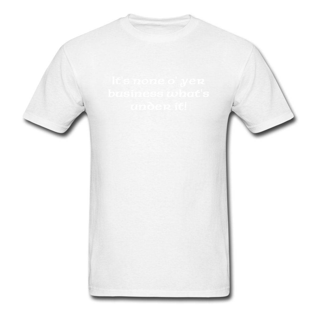 Kilt None Of Your Business Mens T-Shirt Brand Style Short Sleeve