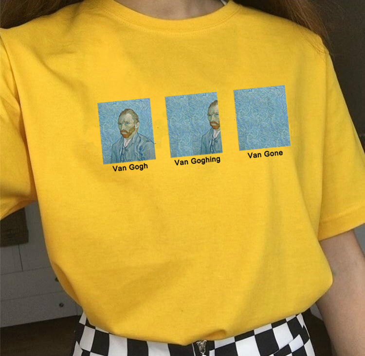 Van Gogh Van Goghing Van Gone <font><b>Meme</b></font> Funny T-Shirt Unisex Hipsters Cute Printed Tee Women Cotton Plus Size Harajuku Graphic Tees image