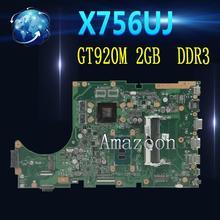 X756UJ материнская плата для ноутбука ASUS X756U X756UJ X756UB материнская плата REV3.1 Тесты работы 100% оригинальный I3-6100U GT920M 2G видеопамяти DDR3
