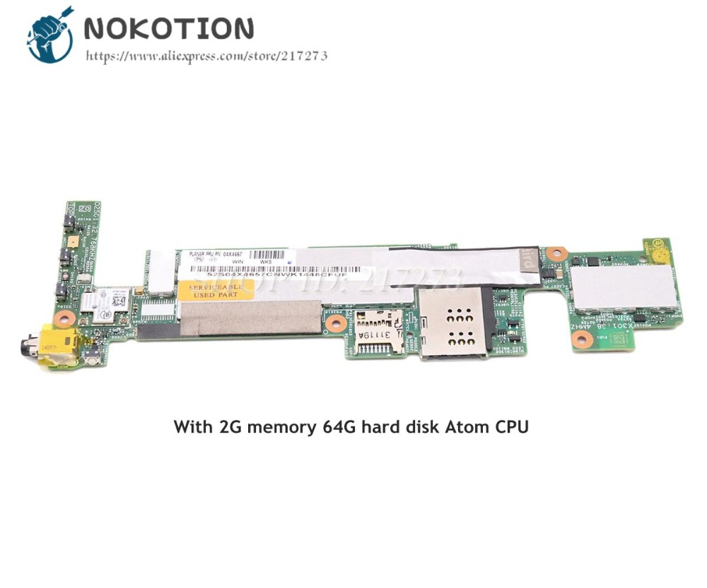 NOKOTION FRU 04X4657 For Lenovo thinkpad Tablet 2 367927U Motherboard 10.1 2G memory 64G Hard Disk Atom CPUNOKOTION FRU 04X4657 For Lenovo thinkpad Tablet 2 367927U Motherboard 10.1 2G memory 64G Hard Disk Atom CPU
