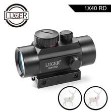LUGER 1x40 kırmızı yeşil nokta Sight tüfek kapsam 11mm ve 20mm ray avcılık optik holografik kırmızı nokta görüşü taktik kapsam silah için