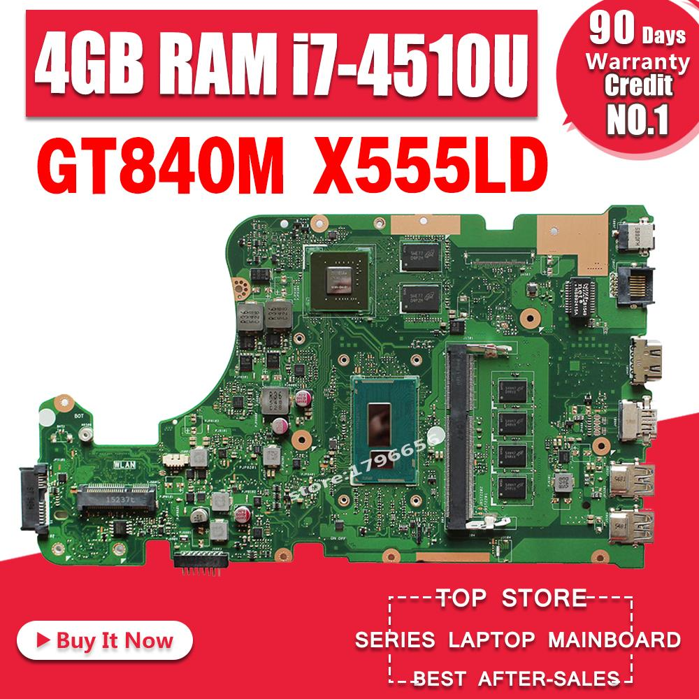 Neue! X555LD Motherboard Für ASUS X555LI X555LF F555L K555L X555LD X555LN X555L X555LP Mainboard GT840M/2 GB I7-4510U 4GB RAM