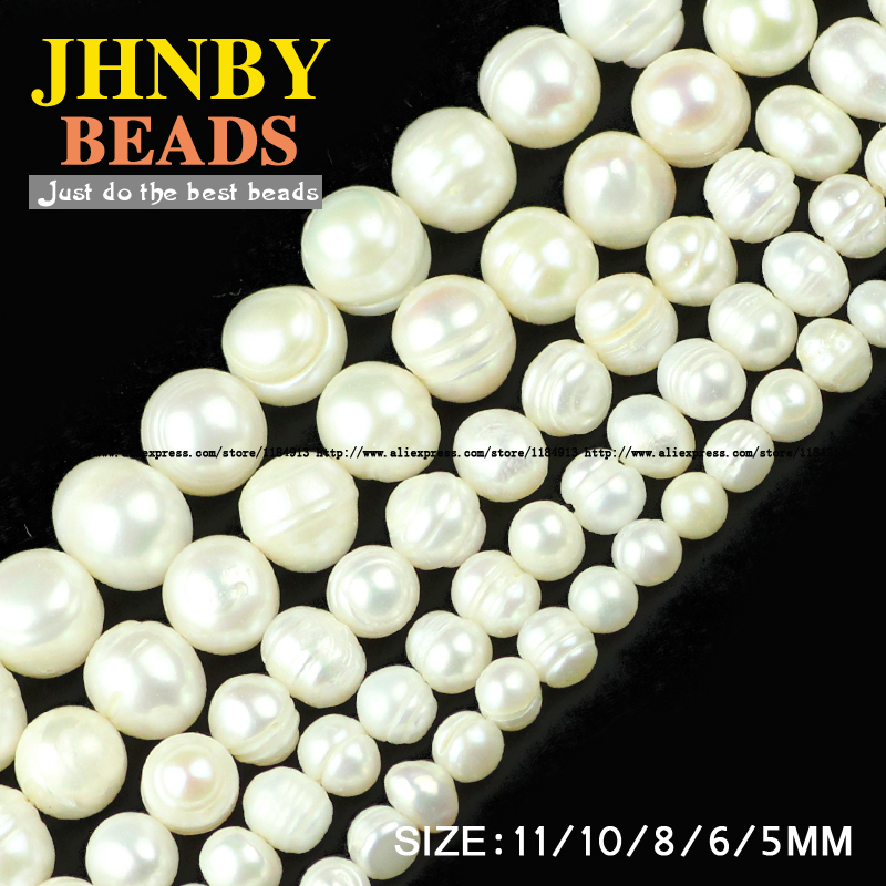 JHNBY Irregular Round pearls beads High quality Natural White Pearls Stone Loose beads 5/6/8/10/11MM Jewelry bracelet making DIY()