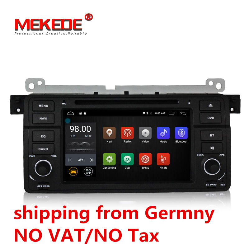 German warehouse delivery! android 7.1 2G RAM car GPS navigation DVD player for BMW E46 M3 3series including canbus 4G wifi BT hands free universal 1 din single 1 best price car dvd player cd usb sd fm auxin bluetooth auto radio mp3 stereo audio charging