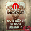 T-Ray Vintage Mopar You're With US or You're Behind US Metal wall Sign art decor poster