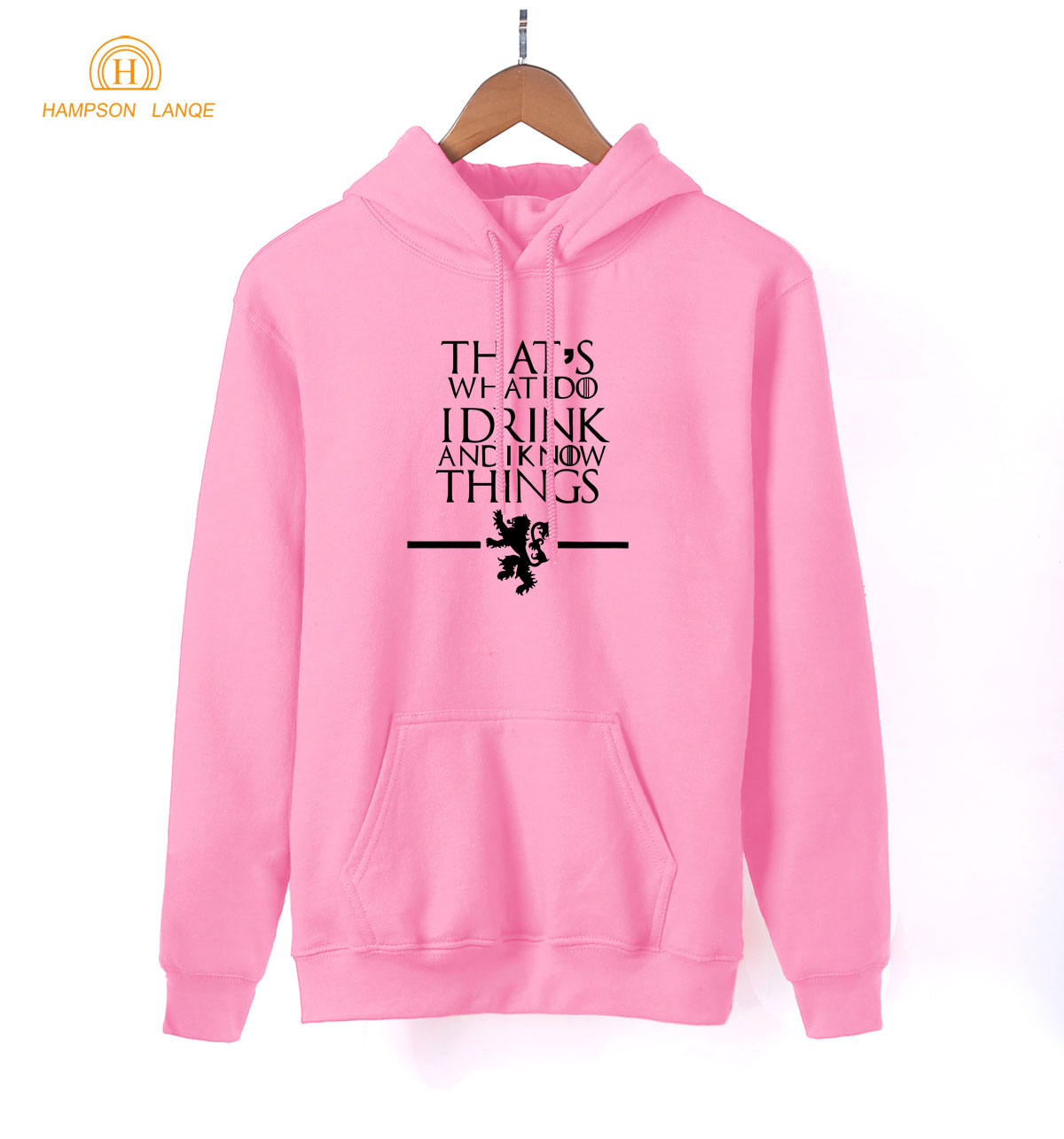 Game Of Thrones Lannister That's What I Do , I Drink and I know Things Print Movie Hoodies 2019 Spring Hot Sale Sweatshirt Women