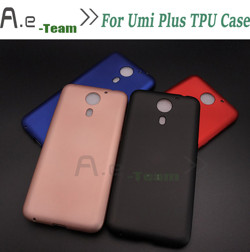 100% New For Umi Plus case High Quality Protective TPU Silicone Case Back Cover For Umi Plus 5.5 inch Smartphone + in stock