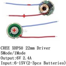 1PCS Cree XLamp XHP50 XHP50.2 6V LED Driver 22MM DC7V 15V Input 2400mA Output 5Mode /1Mode/3Mode For XHP50 LED Light Lamp