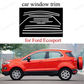 Car Styling Protoctor Stainless Steel Window Frame Trim For Ford Ecosport Cover