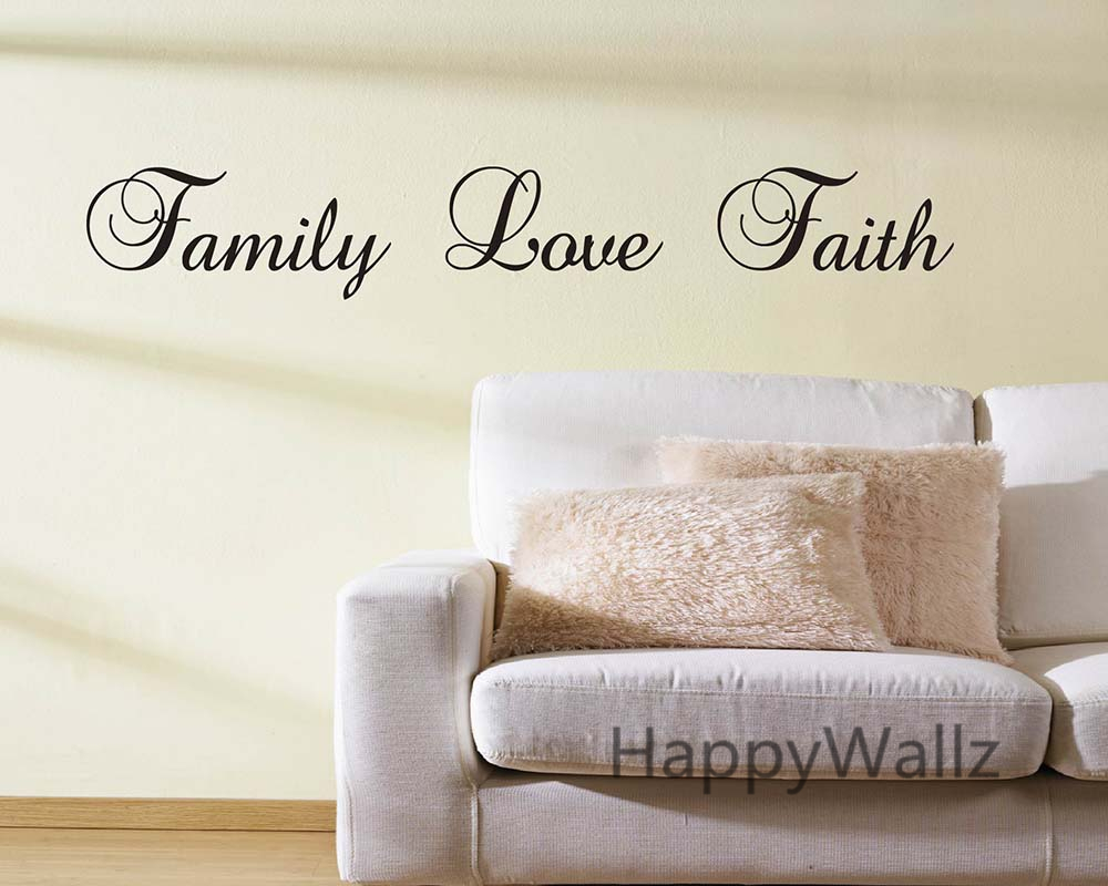 Love And Faith Quotes Family Love Faith Quote Wall Sticker Family Love Faith Wall Decal
