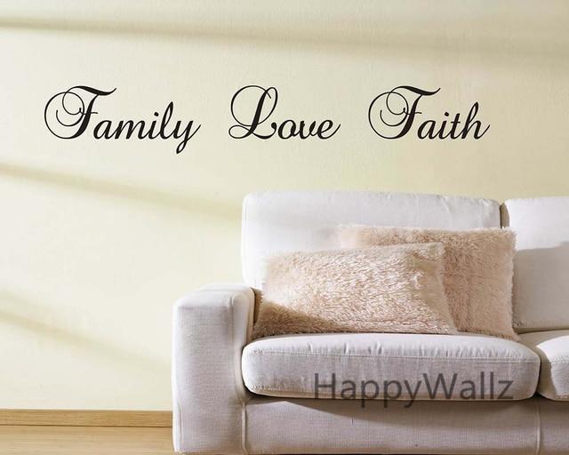 Family Love Faith Quote Wall Sticker Family Love Faith Wall Decal - Wall decals about family