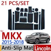 Для Lincoln MKX- г. Противоскользящие резиновые Чашка Подушки Салонные подложки 21 шт./компл. автомобильные аксессуары для укладки стикеры