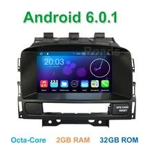 Octa Core 2 GB de RAM 6.0.1 Android Coches Reproductor de DVD para Opel Vauxhall Astra Astra J Buick Verano con Radio BT Wifi GPS navegación