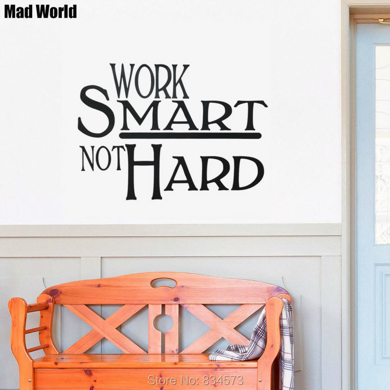Mad World Work smart not hard Quote Wall Art Stickers Wall Decal Home DIY  Decoration. Compare Prices on Furniture Smart  Online Shopping Buy Low Price