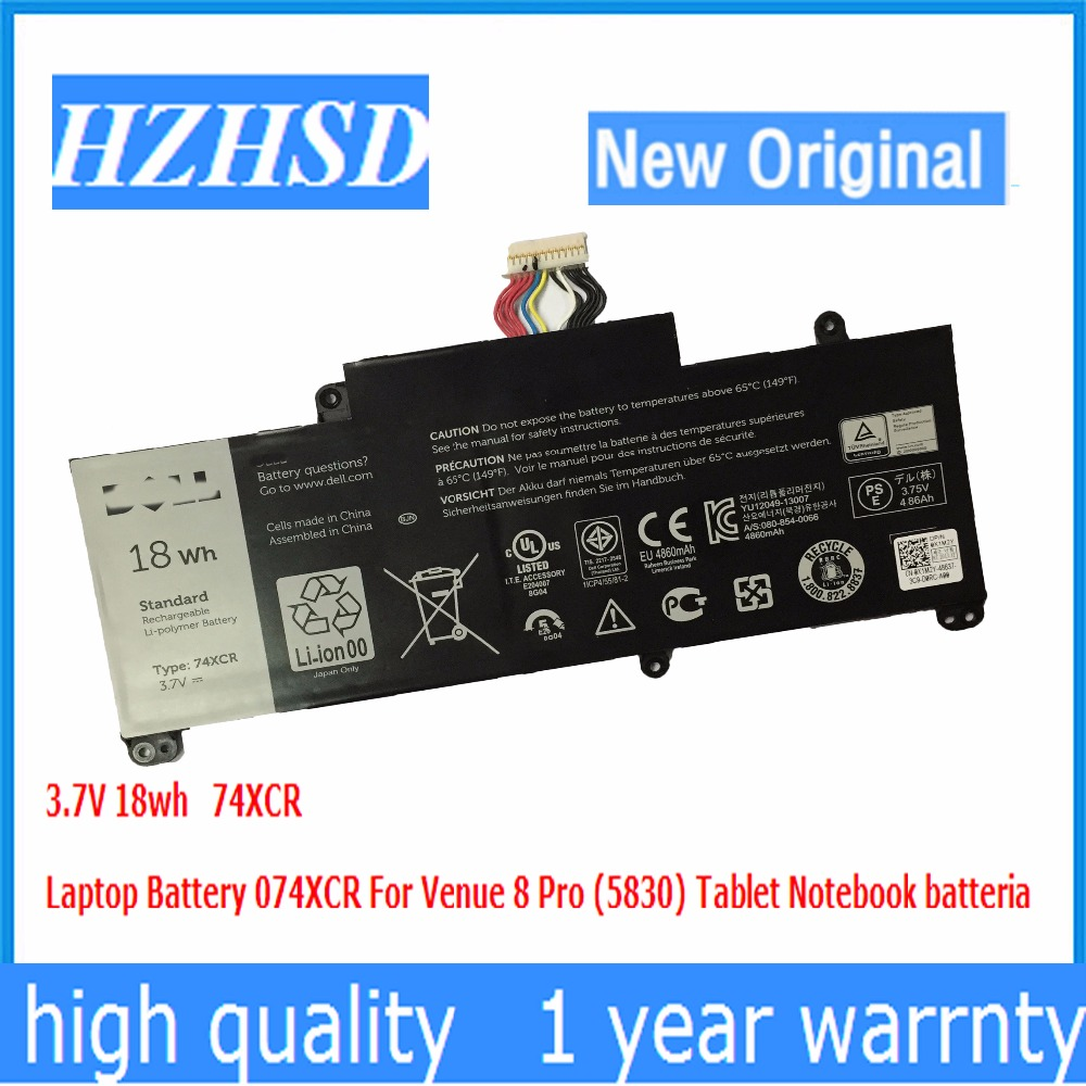 3.7V 18wh New Original 74XCR Laptop Battery 074XCR For Venue 8 Pro (5830) Tablet Notebook3.7V 18wh New Original 74XCR Laptop Battery 074XCR For Venue 8 Pro (5830) Tablet Notebook