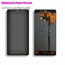 Оригинальное качество Совместимость для Highscreen power 5 Pro экран ЖК-дисплей + сенсорный экран сенсорные кнопки питания Пять Бесплатная доставка