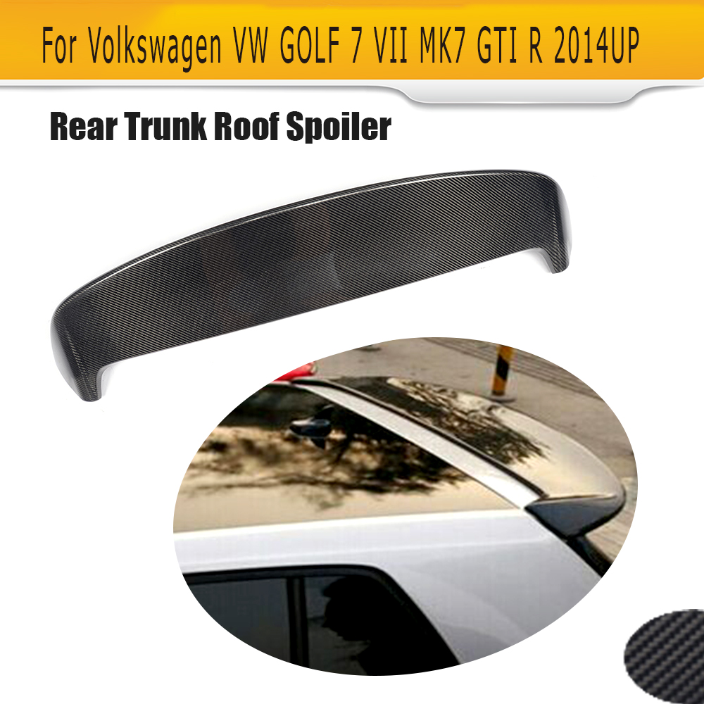 Carbon Fiber Car Rear Roof Spoiler Lip Wing for Volkswagen VW GOLF 7 VII GTI or R 2014-2017 P Notfit Standard Car style