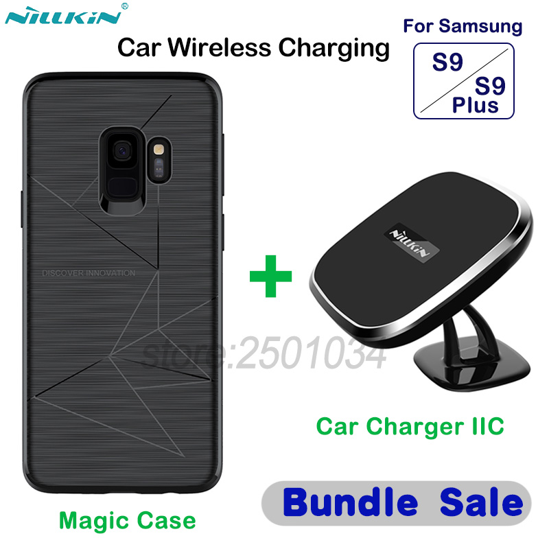 NILLKIN Wireless Charging Magnetic Car Wireless Charger Car Phone Holder + Magic Case for Samsung Galaxy S9/S9+ Plus Car-Charger