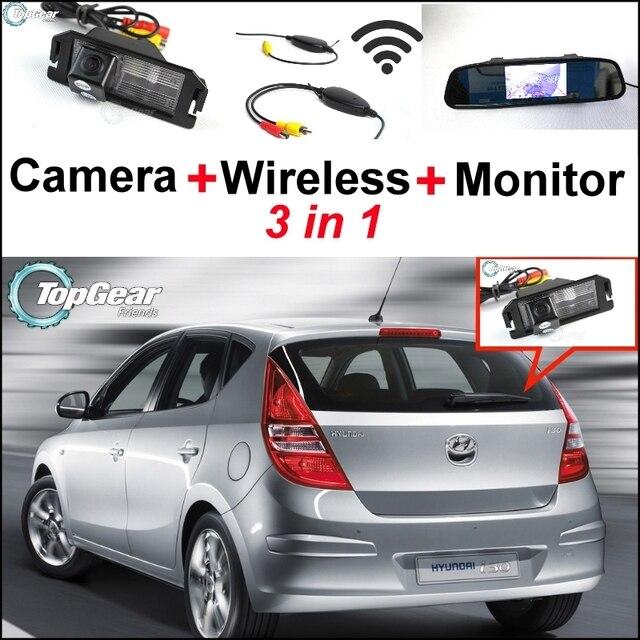 3 in1 Специальный Камера Заднего Вида + Беспроводной Приемник + зеркало Монитор Парковочная Система Для Hyundai i30 Elantra Touring GT 2007 ~ 2012
