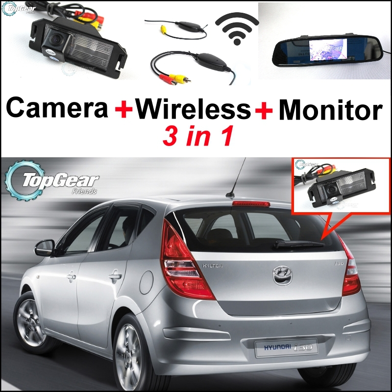 3 in1 Special Rear View Camera + Wireless Receiver + Mirror Monitor Parking System For Hyundai i30 Elantra Touring GT 2007~2012 цены