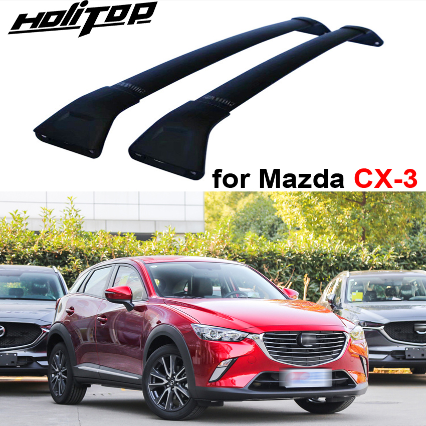New arrival roof rack roof rail cross bar for Mazda CX 3 2016 2018,7075 aluminum alloy,Reliable old seller, quality guarantee-in Armrests from Automobiles & Motorcycles    1
