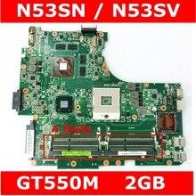 N53SN GT550M 2 Гб 4 ram-гнёзда материнская плата версия 2,2 для ASUS N53S N53SN N53SV N53SM Материнская плата ноутбука 100% прошедший тестирование Бесплатная доставка