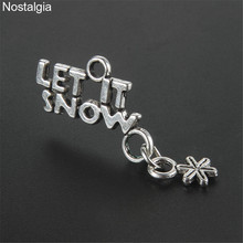 Nostalgia 20Pcs Let It Snow Snowflake Jewellery Metal Word L
