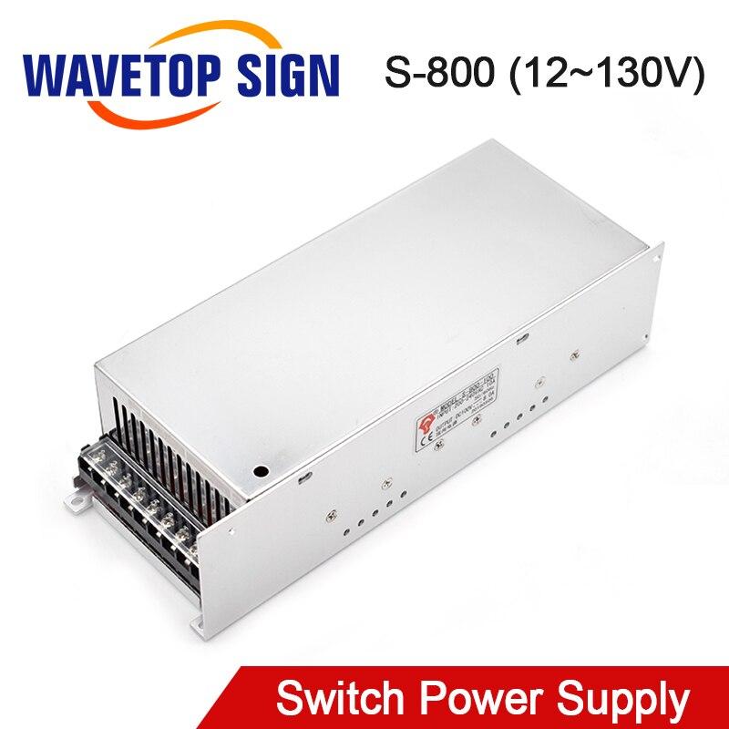 WaveTopSign S-800W Switching Power Supply 12V 24V 36V 48V 60V 70V 80V 90V 100V 110V 130V for CNC Router