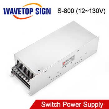 WaveTopSign S-800W Switching Power Supply 12V 24V 36V 48V 60V 70V 80V 90V 100V 110V 130V for CNC Router - DISCOUNT ITEM  8 OFF Home Improvement