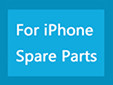 For iPhone Spare Parts