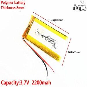 Image 4 - טוב Qulity ליטר אנרגיה סוללה 3.7 V, 2200mAH 803160 פולימר ליתיום יון/ליתיום סוללה עבור tablet pc בנק, GPS, mp3, mp4