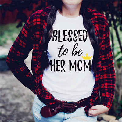 284e82ff482 ... Blessed to be Her Mom Daughter Family Matching Shirt Casual T-shirt  Tops Clothes Outfits ...
