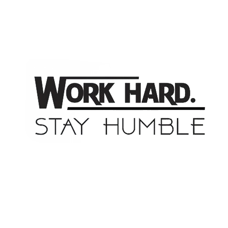 Work Hard Stay Humble Quote Vinyl Wall Decals Decor