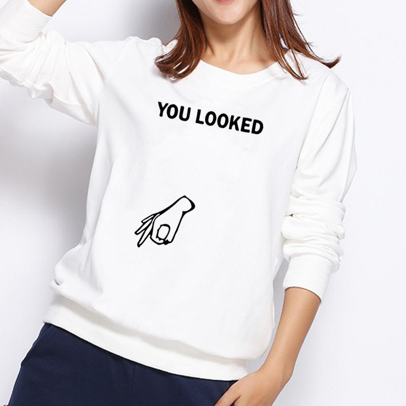 2017 Funny Womens Hoodies Fashion Printed Women You Looked Letter Fingers Ok Print Harajuku Sweatshirts Autumn Design Female