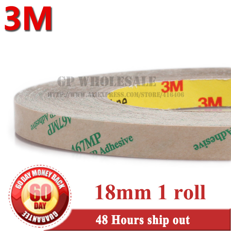 1 Roll 0.06mm Thickness, 18mm*55 meters Ultra Thin 3M 467MP 200MP Double Sided Sticky Tape for Metal, Nameplate Adhesive #1308 5x 0 06mm thickness 10mm 55m ultra thin 3m 467mp double sided adhesive film tape for laptop pc gps nameplate switch bond