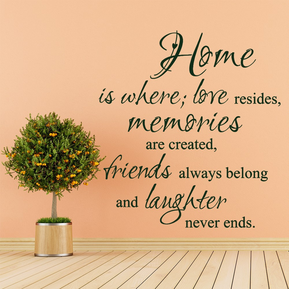 Quotes About Family Love Home Where Love Resides Memories Are Created Family Vinyl Wall