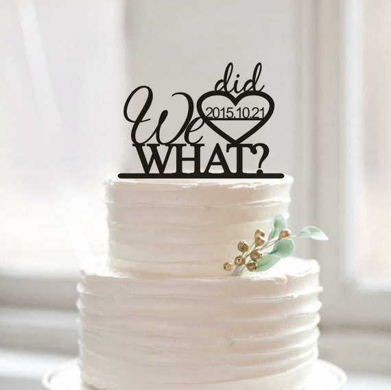 We Did What Cake Toppers Funny Cake Topper Acrylic Design Wedding