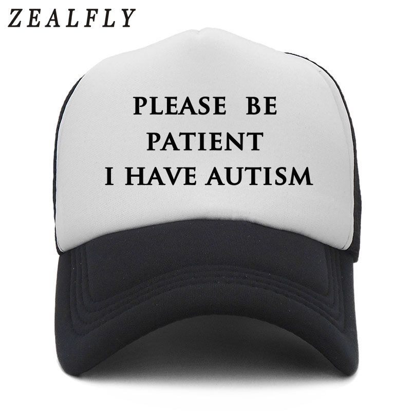 Please Be Patient I Have Autism Letters Summer Mesh Trucker   Caps   Print Pattern Men   Baseball     Cap   Women Snapback Hip Hop Bone