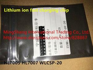 Original new 100% lithium ion fast charging HL7005 HL7007 WLCSP-20 (Inductor)