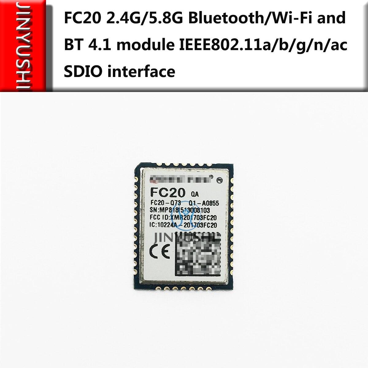 2pcs JINYUSHI For Quecte FC20 2.4G/5.8G Bluetooth/Wi-Fi And BT 4.1 Module IEEE802.11a/b/g/n/ac SDIO Interface  New&Original