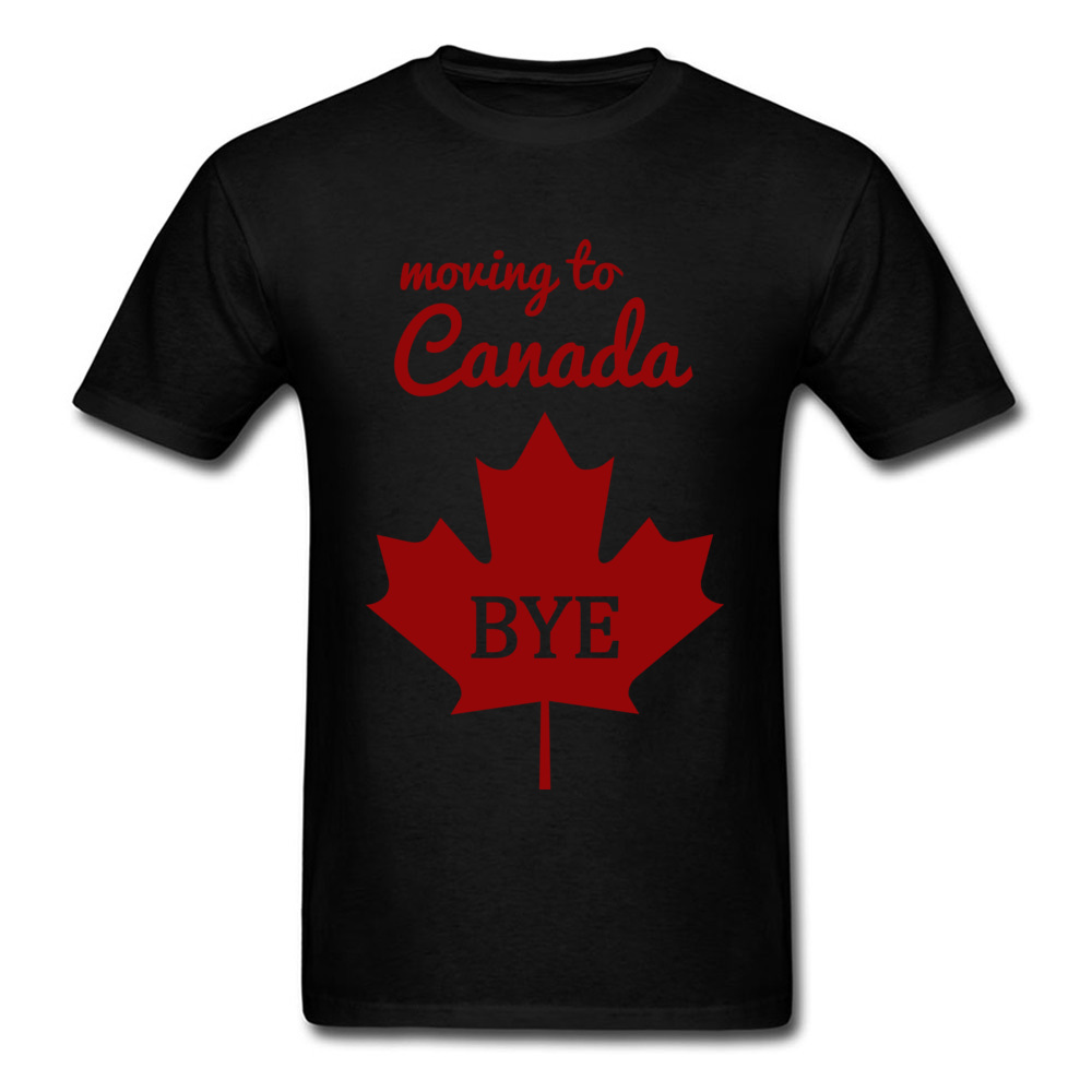 Men's Red Maple Leaf T-shirts Moving To Canada Bye Discount Men Summer Fall Tops Shirts Normal Tops T Shirt O-Neck Cotton