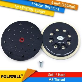 6 Inch(150mm) 17-Hole Dust-free M8 Thread Back-up Sanding Pad for 6 Hook&Loop Sanding Discs, FESTOOL Grinder Accessories 6 inch 150mm 17 hole dust free m8 thread back up sanding pad for 6 hook