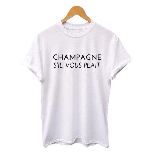 f5b03ae0 Champagne S'il Vous Plait Funny T Shirts Black White Hipster Party Tshirt  Women Tops Fashion Champagne Saying Camiseta Feminina