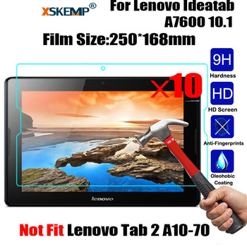 XSKEMP 10PcsLot 9H Real Tempered Glass For Lenovo Ideatab A7600 10.1 Explosion proof Ultra Clear Tablet Screen Protector Film