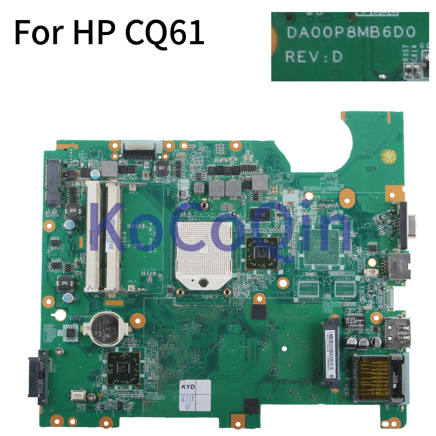 KoCoQin Laptop Motherboard For HP CQ61 Mainboard 577065-001 577065-501 DA00P8MB6D0