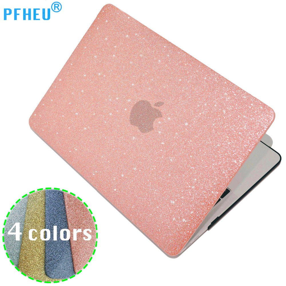 PFHEU,Shine Glitter Hard Laptop Case For MacBook Pro Retina Air 11 12 13 15,for mac Air 13,New Pro 13 15 inch A1706 A1708 A1707